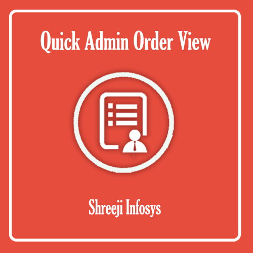 Quick Admin Order View Magento 2