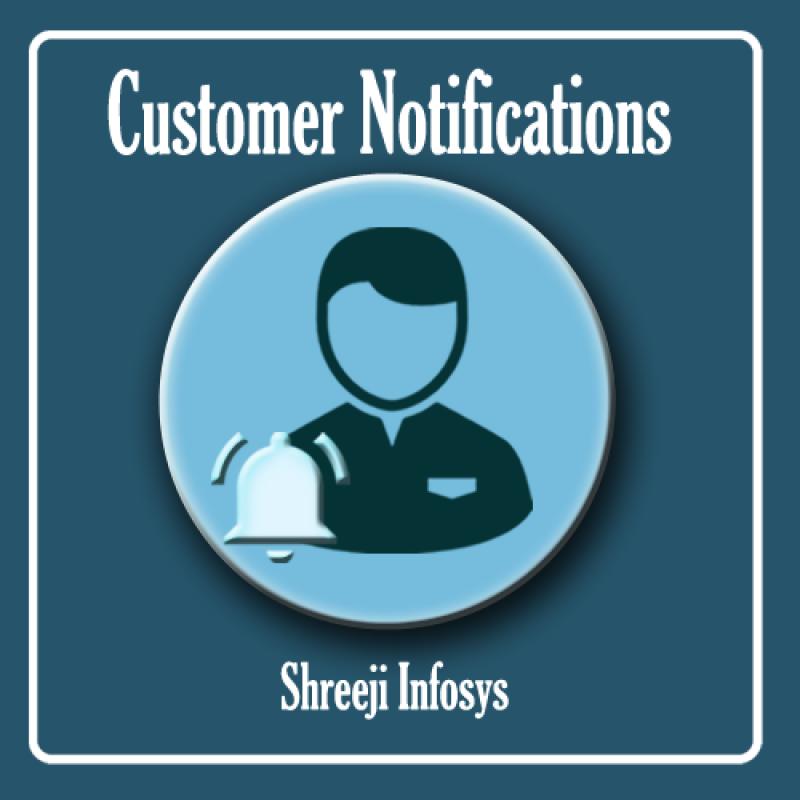 Customer Notification